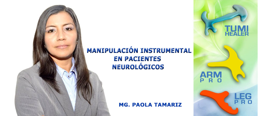 MANIPULACIÓN INSTRUMENTAL EN REHABILITACIÓN NEUROLÓGICA